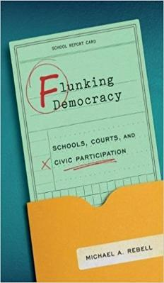 Image of the cover Michael Rebell's new book Flunking Democracy.